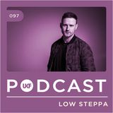UKF Podcast #97 - Low Steppa
