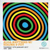 Alga Rhythms w/ Szajna & Foy 12th January 2017