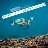 Swimming In Deeper Waters (Vol. 1)