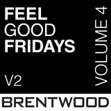 Feel Good Friday (V2 Vol 4)