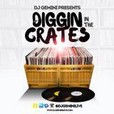 """Dj Gemini Presents """"Diggin in the Crates"""""""