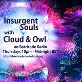 Insurgent Souls (on Barricade Radio) #45 Cloud & Owl's 'Daydream Dellusions'