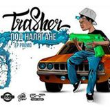 Trasher (ep. 155)