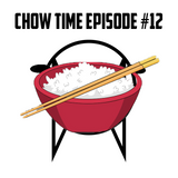 Dj Chow - Chow Time Episode #012