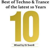 Best of 10 Years of Techno & Trance mixed and presented @by DJ SvenB at 12.04.2012