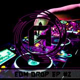 EDM DROP EP #2 By Dj LAJ