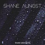 Shane Aungst - Rewind Industrial 001