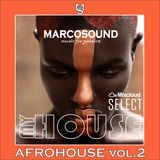 """""""MY HOUSE"""" - AFROHOUSE vol.2 - 3 may 2K19"""