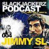 SlackJackerz 004 by Jimmy SL 2011