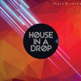 Alejo Rivero - House In A Drop 13