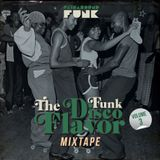 The Disco Funk Flavor Mixtape mixed by Paina