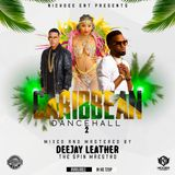 DEEJAY LEATHER- THE BELT CARIBBEAN DANCEHALL 2 [HD AUDIO]