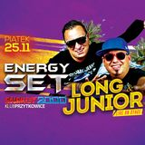 Energy 2000 Przytkowice - Long & Junior - Live On Stage (25.11.2016)