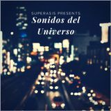233.-SONIDOS DEL UNIVERSO Radioshow by Superasis NYC@ HQ Global Dance# 31.03.2017