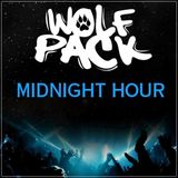 Wolfpack - Midnight Hour 8