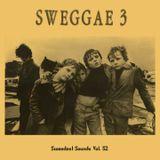 Sweedest Sounds Vol. 52 - Sweggae 3