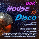 Our House is Disco #348 (2018-08-25)