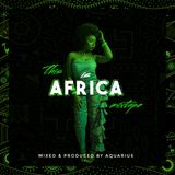 THIS IS AFRICA MIXTAPE
