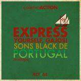 #68 coletivoACTION presents - Express yourself, gajos! Sons black de Portugal Mixtape