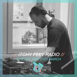 Itchy Feet - Radio Show 003 w/ Itchy Feet [March 2016]