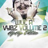 DJ WhiteBoy presents Wul A Vybz volume 2 (hip hop edition)