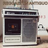 Mix reggaeton antiguo part 3