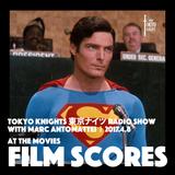Tokyo Knights Radio Show 2017.4.8 Film Scores