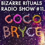 Bizarre Rituals Radio Show #11 - APRIL 2015
