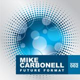 Future Format - Mike Carbonell - Ep 002