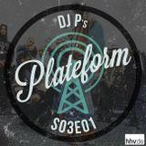 Plateform S03E01