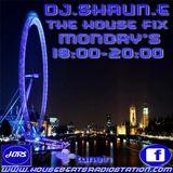DJ SHAUN.E The House Fix Mondays 18.00-20.00 24.09.2018 www.housebeatsradiostation.com