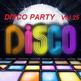 The Disco Party Vol.25 >>> Compiled & Mixed By Cesare Maremonti MusicSelector®