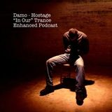 """Hostage - """"In Our"""" Trance Podcast"""