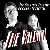 The Valiant!