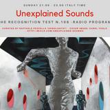 Unexplained Sounds - The Recognition Test # 106