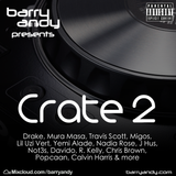 Barry Andy - Crate 2, 30-Jul-17: Drake, Mura Masa, Travis Scott, Migos, J Hus, Not3s, Calvin Harris