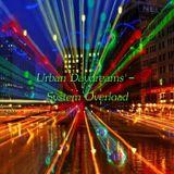 Urban Daydreams - System Overload