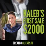 Community Spotlight: Kaleb just closed his first $2000 Project