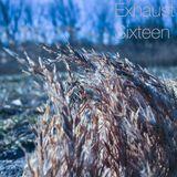 Exhaust - Sixteen