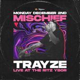 DJ Trayze Live @ Mischief - Dec 2019