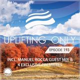 Ori Uplift - Uplifting Only 193 (incl. Manuel Rocca Guestmix) (October 20, 2016)