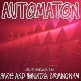Automaton - Electronica Set at Hare & Hounds, Birmingham