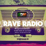 Rave Radio Episode 069 with Alvaro