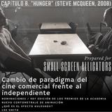 "Capítulo 8. ""Hunger"" (Steve McQueen, 2008)."