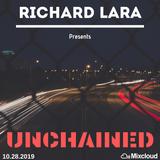 Richard Lara Presents: Unchained Ep. 05