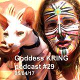 Goddess KRING podcast #29
