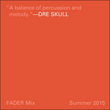 FADER Mix: Dre Skull