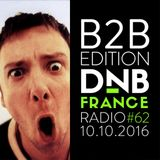 DnB France Radio #062 - 11/10/2016 - B2B Edition
