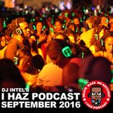 I Haz Podcast September 2016