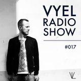 Vyel Radio Show #017 - Dance, House & Progressive House DJ Mix